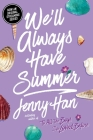 We'll Always Have Summer (The Summer I Turned Pretty) Cover Image