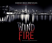 Tell the Wind and Fire Cover Image