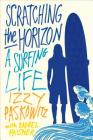Scratching the Horizon: A Surfing Life Cover Image