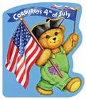 Corduroy's Fourth of July Cover Image