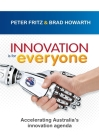 Innovation is for Everyone: Accelerating Australia's innovation agenda Cover Image
