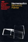 Hermeneutics: Interpretation Theory in Schleiermacher, Dilthey, Heidegger, and Gadamer (Studies in Phenomenology and Existential Philosophy) Cover Image