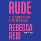 Rude: Stop Being Nice and Start Being Bold Cover Image