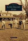 Long Island Golf Cover Image