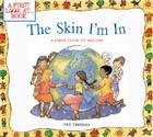 The Skin I'm in: A First Look at Racism (First Look At...Series) Cover Image