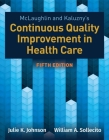 McLaughlin & Kaluzny's Continuous Quality Improvement in Health Care Cover Image