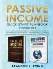 Passive Income: QUICK START PLAYBOOK: Beginner's guide for financial freedom with ideas and strategies on how to build a dropshipping Cover Image