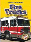 Fire Trucks (Blastoff! Readers: Mighty Machines) Cover Image