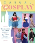Casual Cosplay: Character-Inspired Fashion You Can Wear Anywhere Cover Image
