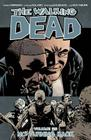 The Walking Dead, Volume 25: No Turning Back Cover Image