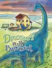 Dinosaurs in My Basement Cover Image