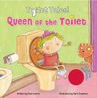 Queen of the Toilet! (Toilet Tales!) Cover Image
