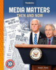 Media Matters: Then and Now Cover Image