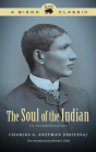 The Soul of the Indian: An Interpretation (Bison Classic Editions) Cover Image