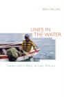 Lines in the Water: Nature and Culture at Lake Titicaca Cover Image