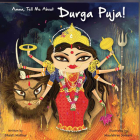 Amma Tell Me about Durga Puja! Cover Image