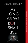 As Long as We Both Shall Live: A Novel Cover Image