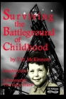 Surviving the Battleground of Childhood: Construction of A Personality 'The Early Years' Cover Image
