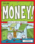 Explore Money! (Explore Your World (Nomad Press)) Cover Image