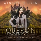 Oberon Academy Book One: The Orphan Cover Image