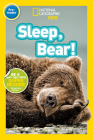 National Geographic Readers: Sleep, Bear! Cover Image