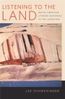 Listening to the Land: Native American Literary Responses to the Landscape Cover Image