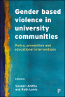 Gender-Based Violence in University Communities: Policy, Prevention and Educational Interventions in Britain Cover Image