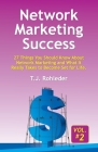 Network Marketing Success, Vol. 2: 27 Things You Should Know About Network Marketing and What It Really Takes to Become Set for Life. Cover Image