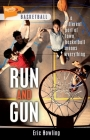 Run and Gun (Lorimer Sports Stories) Cover Image