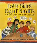 Four Sides, Eight Nights: A New Spin on Hanukkah Cover Image