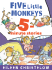 Five Little Monkeys 5-Minute Stories (A Five Little Monkeys Story) Cover Image