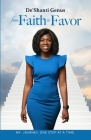 From Faith to Favor: My Journey, One Step At A Time Cover Image