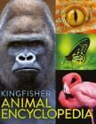 The Kingfisher Animal Encyclopedia (Kingfisher Encyclopedias) Cover Image