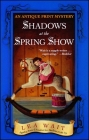 Shadows at the Spring Show: An Antique Print Mystery Cover Image