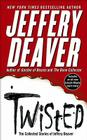 Twisted: The Collected Stories of Jeffery Deaver Cover Image