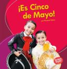 ¡Es Cinco de Mayo! = It's Cinco de Mayo! Cover Image