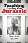 Teaching during the Jurassic: Wit and Wisdom from an Old Hippie Teacher Cover Image