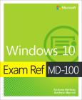 Exam Ref MD-100 Windows 10 Cover Image