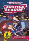 Cosmic Conquest (You Choose Stories: Justice League) Cover Image