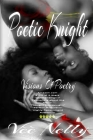 Poetic Knight: Visions Of Poetry Cover Image