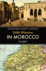 In Morocco (Stanfords Travel Classics) Cover Image