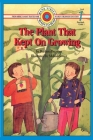 The Plant That Kept On Growing: Level 1 (Bank Street Ready-To-Read) Cover Image