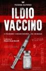 Il Dio Vaccino: Il più grande e oscuro business del 21° secolo Cover Image