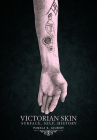 Victorian Skin: Surface, Self, History Cover Image