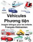 Français-Vietnamien Véhicules Imagier bilingue pour les enfants Cover Image