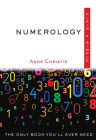 Numerology Plain & Simple: The Only Book You'll Ever Need (Plain & Simple Series) Cover Image