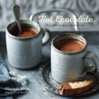 Hot Chocolate: Rich and Indulgent Winter Drinks Cover Image