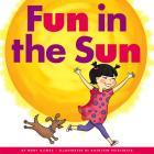 Fun in the Sun (Rhyming Word Families) Cover Image