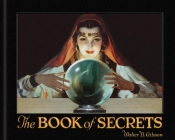The Book of Secrets: Miracles Ancient and Modern Cover Image