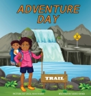 Adventure Day: A children's book about Hiking and chasing waterfalls. Cover Image